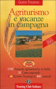 Agriturismo e vacanze in campagna