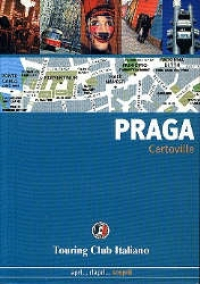 Praga / Touring Club Italiano