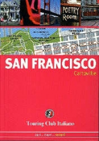 San Francisco / Touring Club Italiano