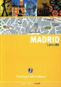 Madrid / Touring Club Italiano
