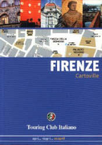Firenze / Touring Club Italiano