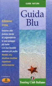 Guida blu / Touring Club Italiano ; in collaborazione con Legambiente