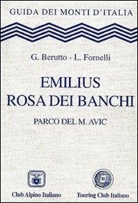 Emilius, Rosa dei Banchi, Parco del M. Avic