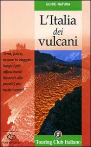 L'Italia dei vulcani