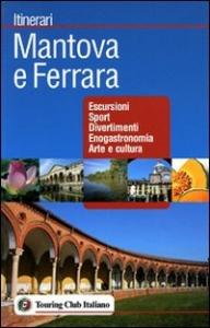 Mantova e Ferrara