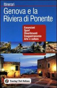 Genova e la Riviera di Ponente