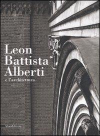 Leon Battista Alberti e l'architettura