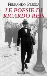 Le poesie di Ricardo Reis
