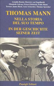 Thomas Mann nella storia del suo tempo