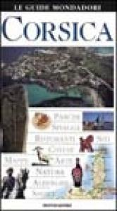 Corsica / [testi di Fabrizio Ardito, Cristina Gambaro, Angela Magri]