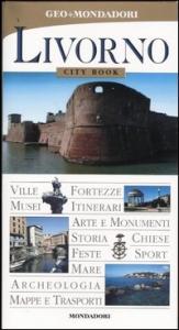 Livorno / [testi di Fabrizio Ardito ... et al.]