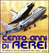 Cento anni di aerei
