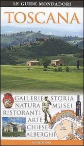 Toscana / [testi di Fabrizio Ardito ... et al.].  2. ed. completamente aggiornata