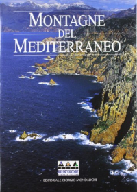 Montagne del Mediterraneo / [testi di Stefano Ardito ... et al.]