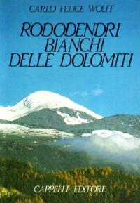 Rododendri bianchi delle Dolomiti