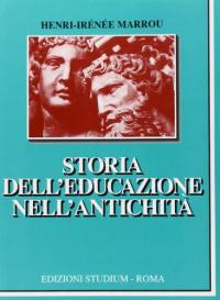 STORIA DELL'EDUCAZIONE NELL'ANTICHITA'.