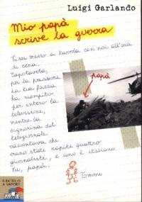 Mio papà scrive la guerra