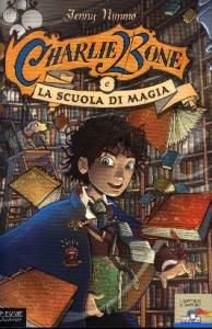 Charlie Bone e la scuola di magia