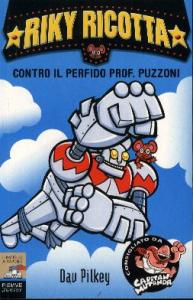 Riky Ricotta contro il perfido prof. Puzzoni