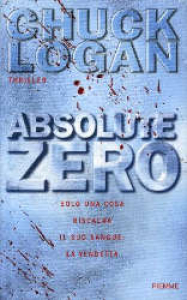 Absolute zero / Chuck Logan