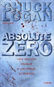 Absolute zero / Chuck Logan