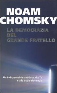 La democrazia del grande fratello