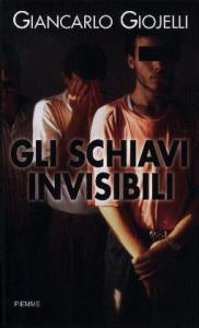 Gli schiavi invisibili