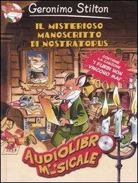 Il misterioso manoscritto di Nostratopus [audioregistrazione]