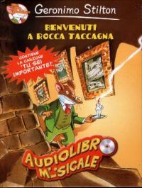Benvenuti a Rocca Taccagna [audioregistrazione]