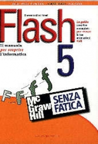 Flash 5 senza fatica