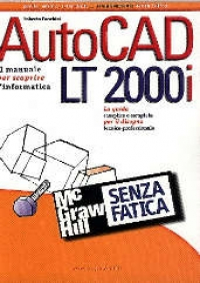 AutoCad LT 2000i senza fatica