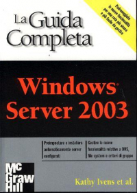 La guida completa Windows Server 2003