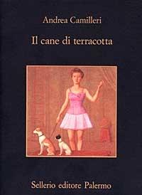 Il cane di terracotta / Andrea Camilleri