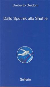 Dallo Sputnik allo Shuttle