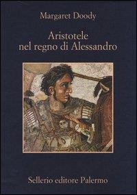 Aristotele nel regno di Alessandro