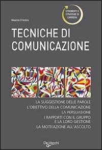 Le nuove tecniche di comunicazione