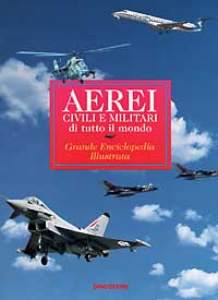Aerei civili e militari di tutto il mondo