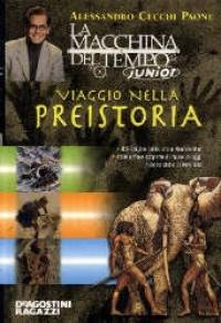 Viaggio nella preistoria