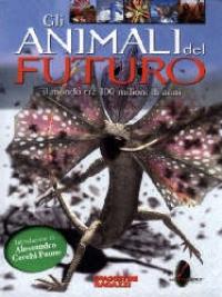 Gli  animali del futuro