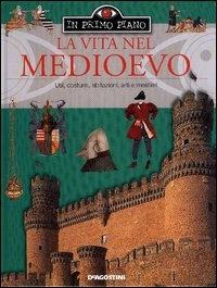 La vita nel Medioevo