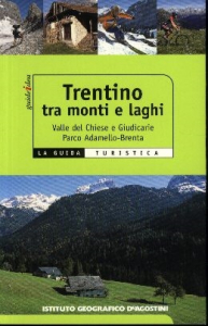 Trentino tra monti e laghi