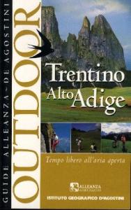 Trentino Alto Adige : tempo libero all'aria aperta