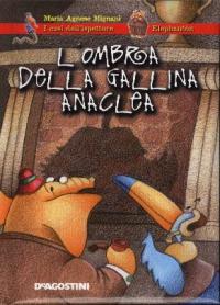 L' ombra della gallina Anaclea