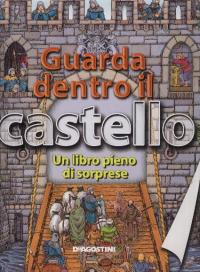 Guarda dentro il castello
