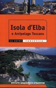 Isola d'Elba e Arcipelago Toscano / Raffaella Ceccopieri