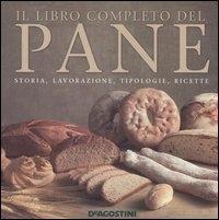 Il libro completo del pane