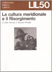 La cultura meridionale e il Risorgimento