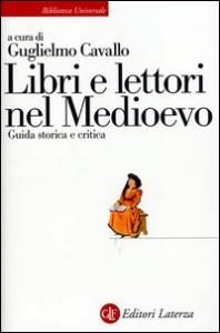 Libri e lettori nel medioevo