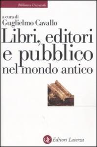 Libri, editori e pubblico nel mondo antico