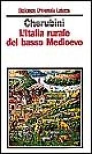 L'Italia rurale del basso medioevo
